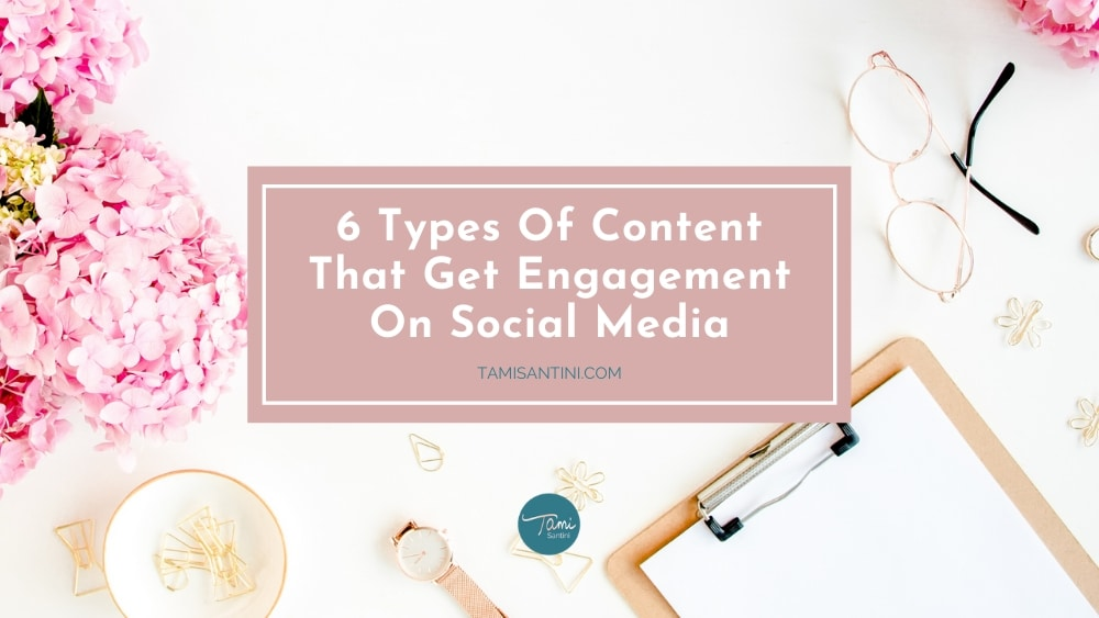6 Types Of Content That Get Engagement On Social Media