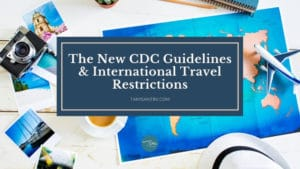 CDC Guidelines International Travel Restrictions