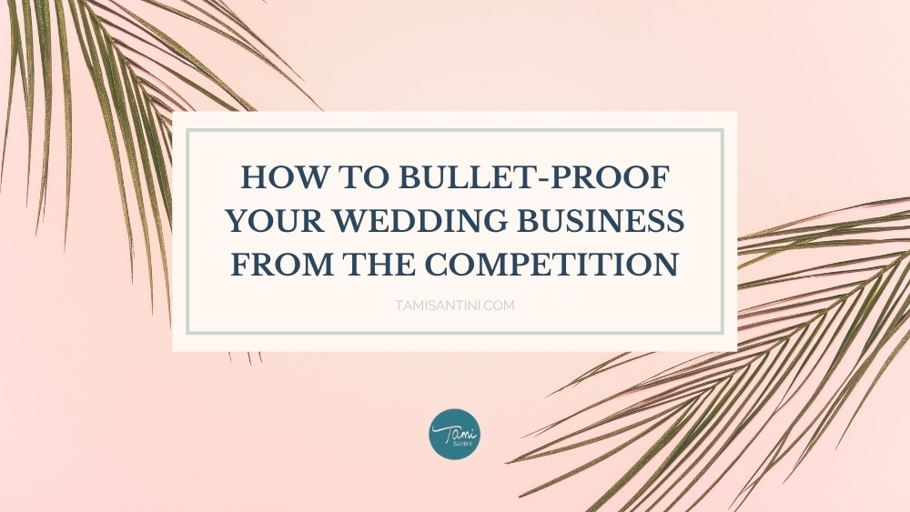 bullet-proof your wedding business