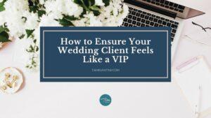 wedding clients vip