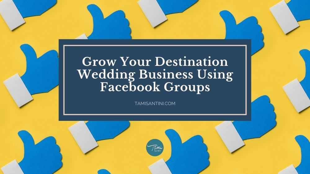 destination-wedding-business-facebook-groups