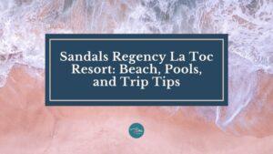 sandals regency la toc resort beach